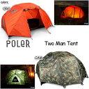 テント 2人用 POLER ポーラー アウトドア キャンプ Two Man Tent フェス サーフキャンプ