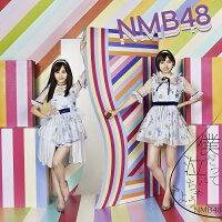 NMB48「19thシングル/タイトル未定」<Type-C>[通常盤](CD+DVD)≪特典付き≫【予約】