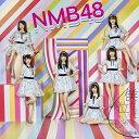 NMB48/僕だって泣いちゃうよ<Type-D>[通常盤](...