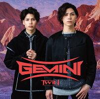 TWiNPARADOX/Gemini(TYPE-B)【予約】