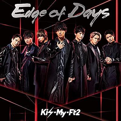 邦楽, アイドル CDKisMyFt2Edge of Days(CD)()