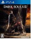 DARK SOULS III THE FIRE FADES EDITION/PS4(中古)