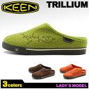 キーン (KEEN) トリリウム 全3色 スリッポン クロッグ (KEEN 1007962 1007959 7007960 TRILLIUM) レディース(女性用) スリッパ スリップオン