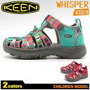 送料無料 キーン (KEEN) ウィスパー チルドレン 全2色 スポーツ サンダル (KEEN 1014237 1012061 WHISPER CHILDREN) 子供用 子供靴 キッズ