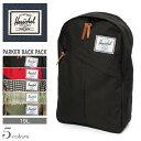 送料無料 HERSCHEL SUPPLY ハーシェル サプライ バックパック 全5色PARKE 600D BACK PACK 10003バッグ デイバッグ 鞄 リュックサック アウトドア メンズ(男性用) 兼 レディース(女性用) againszk