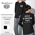 【メール便可】 DEUS EX MACHINA デウス エクス マキナ 長袖Tシャツ 全2色ベニス ロングスリーブ ティー VENICE L/S TEEウェア トップス T-DMA61831 メンズ