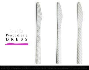 DRESS/ドレスknife/ナイフPerrocaliente/ペロカリエンテ【PolkaDots水玉】【Checkチェック】【Stripeストライプ】カトラリー100%【あす楽対応_東海】
