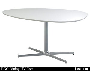 EGG Dining Table UV Coat エッグ ダイニングテーブル / SWITCH…