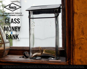 GLASS MONEY BANK / ガラス マネーバンク Lowis Industry ルイ…