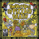 The Very Best of PIZZA OF DEATH/CD/PZCA-30画像