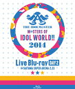 THE IDOLM@STER M@STERS OF IDOL WORLD!! 2014 Day2/Blu-ray Disc/LABX-8072画像