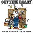 """KING LIFE STAR ALL DUB MIX """"GETTING READY""""/CD/KLS-015"""