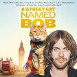 「ボブという名の猫 幸せのハイタッチ」オリジナル・サウンドトラック/CD/SICP-5399