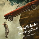 Take Me Under/Winding Road(初回生産限定盤)/CDシングル(12cm)/SRCL-9718画像