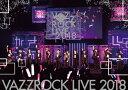 VAZZROCK LIVE 2018/DVD/ ムービック TKPR-0154