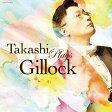 ギロック生誕100年記念企画 Takashi Plays Gillock/CD/COCQ-85370