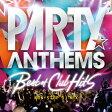 パーティー・アンセムズ -ベスト・オブ・クラブ・ヒッツ-/CD/LEXCD-14003