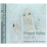 Barbarian On The Groove Dragon Valley-Arco-Iris- 龍谷の虹
