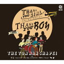 Thank you girl Thank you boy/CDシングル(12cm)/TNSP-0002