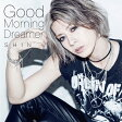Good Morning Dreamer[プレス限定盤B]/CD/EAZZ-0179