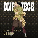 "ONE PIECE CharacterSongAL""Usopp""/CD/ エイベックス・ピクチャーズ EYCA-12155"