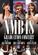 NMB48 GRADUATION CONCERT KEI JONISHI/SHU YABUSHITA/REINA FUJIE(仮)/DVD/YRBS-80199