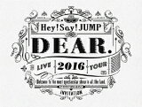 Hey!Say!JUMP LIVE TOUR 2016 DEAR.(初回限定盤)/DVD/JABA-5174