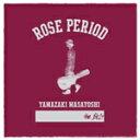 ROSE PERIOD ~the BEST 2005-2015~(DVD付)/CD/XNAU-00012画像