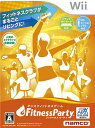 Fitness Party(フィットネス パーティー)/Wii/RVL-P-SRYJ/A 全年齢対象