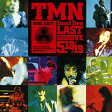 TMN final live LAST GROOVE 5.18・5.19/CD/MHCL-30261