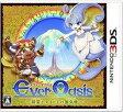 Ever Oasis 精霊とタネビトの蜃気楼/3DS/CTRPBAGJ/A 全年齢対象
