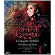 星組宝塚大劇場公演 ミュージカル THE SCARLET PIMPERNEL Blu-ray / 宝塚歌劇団