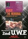 The Legend of 2nd U.W.F. vol.12 1990.5.4武道館&5.28宮城/DVD/ クエスト SPD-1052