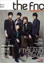 THE FNC MAGAZINE + DVD付き / FTISLAND エフティアイランド