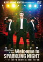 1st Solo Concert in Japan ~Welcome to SPARKLING NIGHT~ Live at Tokyo International Forum/DVD/WPBL-90410