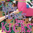 LP(30cm)/HIGH KICKS (初回生産限定盤)/THE BLUE HEARTS/WPJL-10045