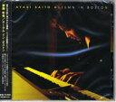 CD AYAKI SAITO/AUTUMN IN BOSTON