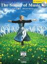 楽譜 ピアノ&ボーカル ピアノと歌う サウンド・オブ・ミュージック ピアノ伴奏CD付 ヤマハミュージックメディア