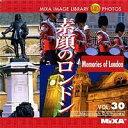 MIXA IMAGE LIBRARY Vol.30 素顔のロンドン