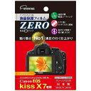 液晶保護フィルムZERO キヤノン EOS KissX7専用 E-7307