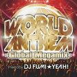 ワールド・アンセム-グローバル・メガミックス-mixed by DJ FUMI★YEAH!/CD/VICP-65207