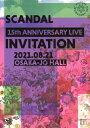 SCANDAL 15th ANNIVERSARY LIVE『INVITATION』at OSAKA-JO HALL/DVD/ JVCケンウッド・ビクターエンタテインメント VIBL-1042