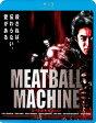 MEATBALL MACHINE ミートボールマシン/Blu-ray Disc/KIXF-509