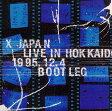 LIVE IN HOKKAIDO 1995.12.4 BOOT LEG/CD/POCH-1676