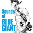 The Sounds of BLUE GIANT/CD/UCCU-1485