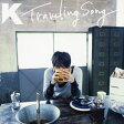Traveling Song/CD/SRCL-6985