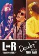 L⇔R Doubt tour at NHK hall~last live 1997~/DVD/PCBP-53216