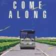COME ALONG/CD/BVCR-1034