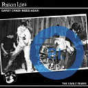 Poison Idea / Darby Crash Rides Again: The Early Years 輸入盤