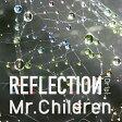 REFLECTION{Drip}(初回盤)/CD/TFCC-86543